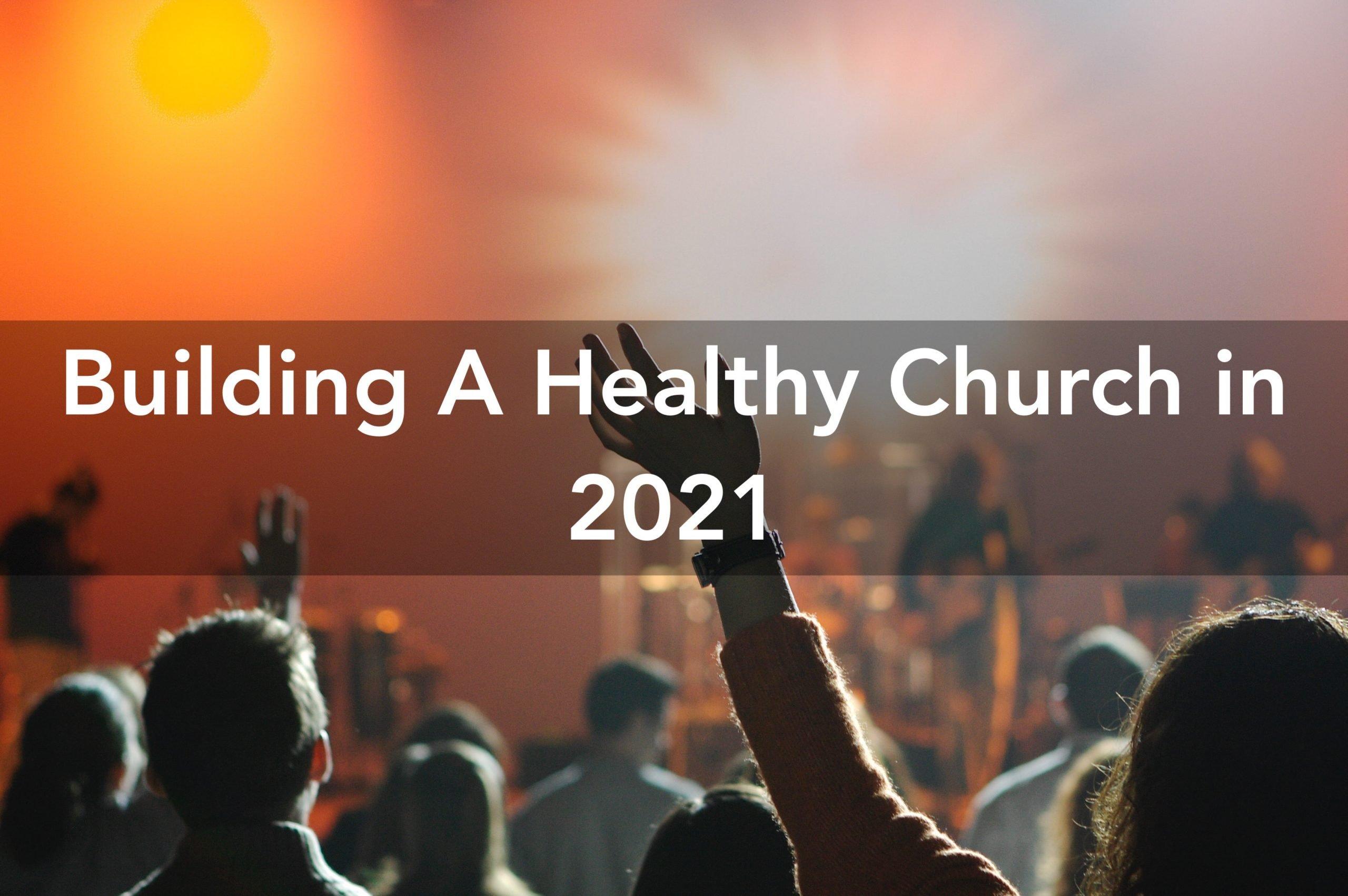 healthy church 2021
