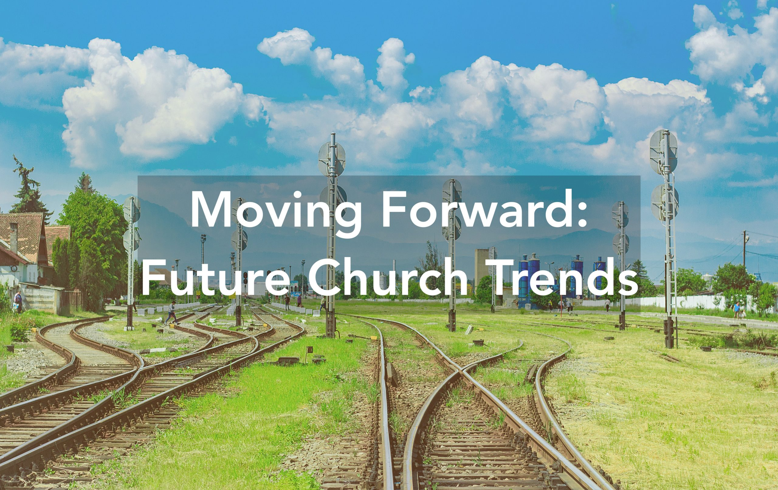 future church trends